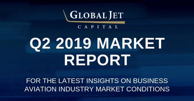 global jet capital q2 2019 business aviation market report